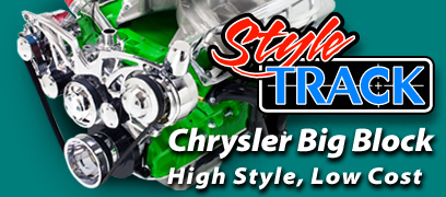 Style Track for Chrysler Big Block